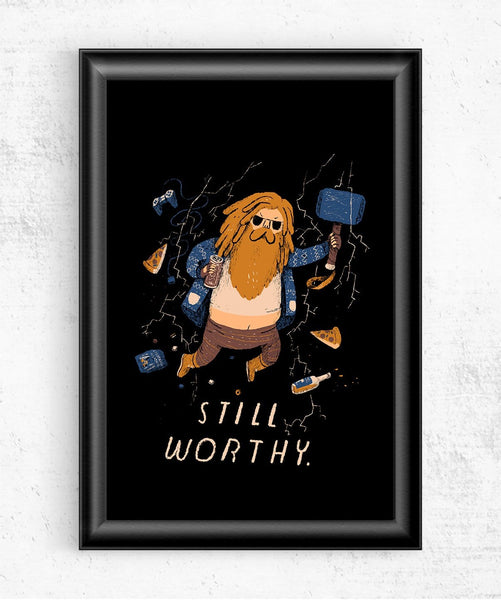 Still Worthy Posters by Louis Roskosch - Pixel Empire
