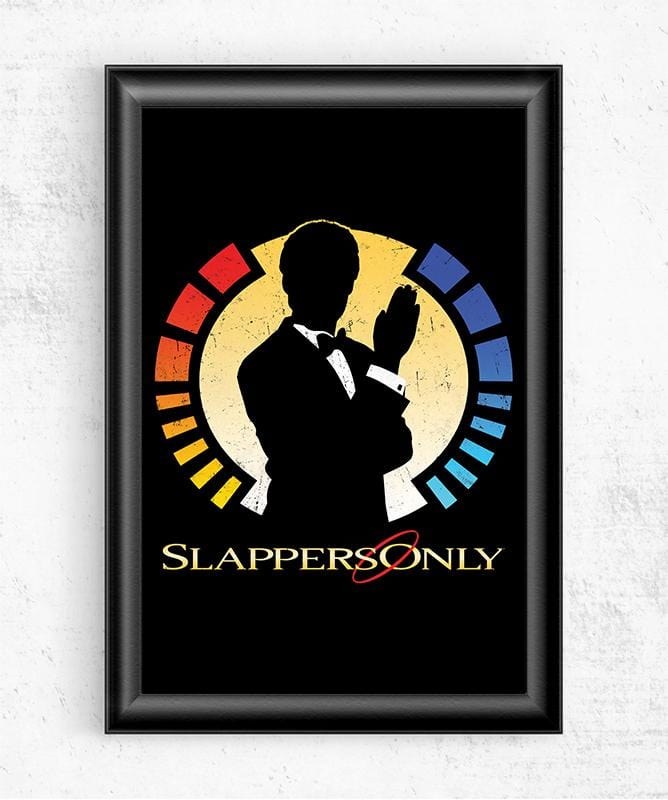 Slappers Only Posters by Cory Freeman Design - Pixel Empire