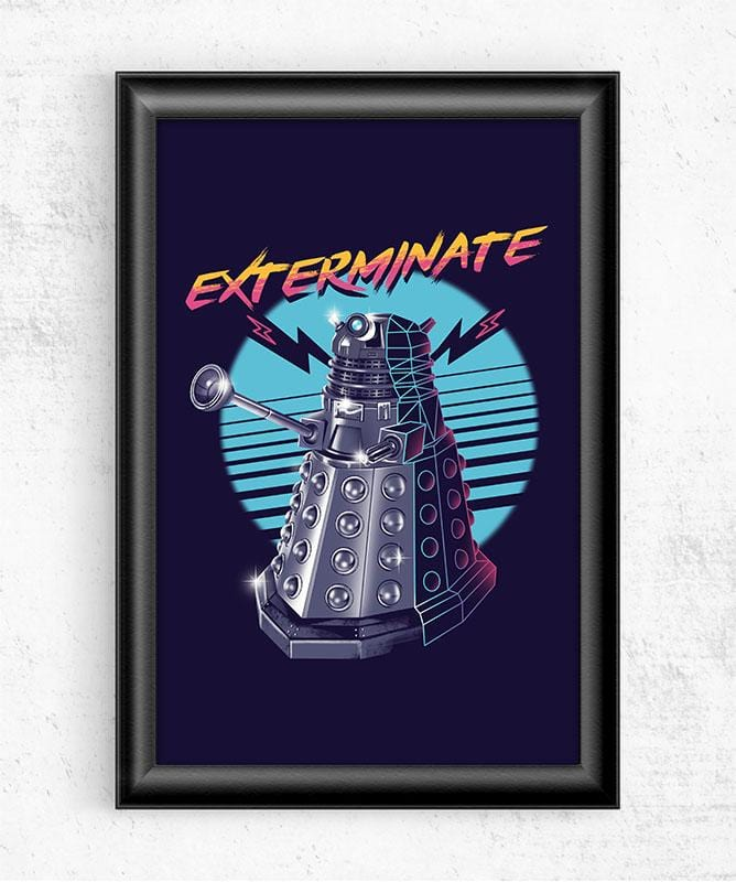 Exterminate Posters by Vincent Trinidad - Pixel Empire