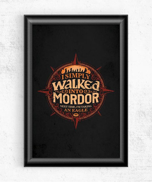 Walked Into Mordor Posters by Cory Freeman Design - Pixel Empire