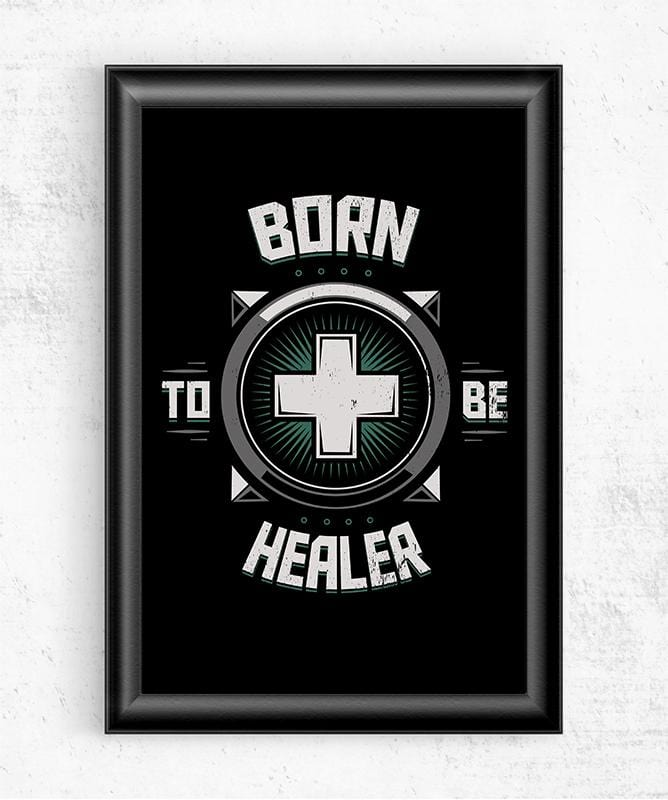 Born to Be Healer Posters by Typhoonic - Pixel Empire
