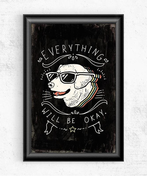 Everything Will Be Okay Posters by Ronan Lynam - Pixel Empire
