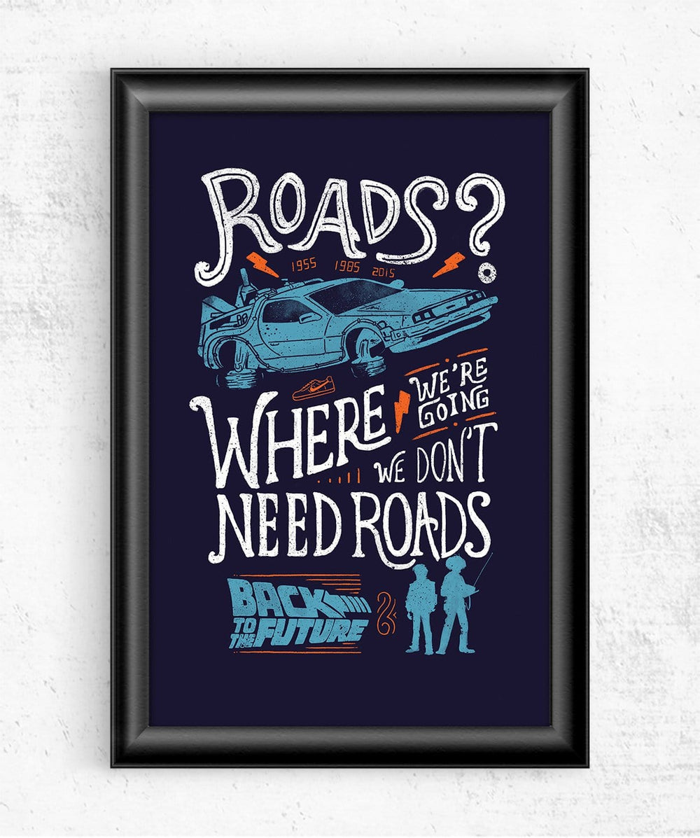 We Don't Need Roads Posters by Eduardo Ely - Pixel Empire