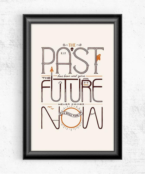 The Only Time is Now Posters by Rick Crane - Pixel Empire