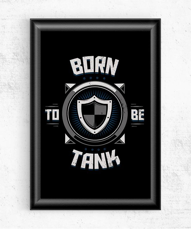 Born to Be Tank Posters by Typhoonic - Pixel Empire