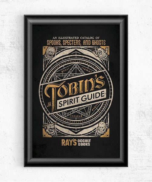 Tobin's Spirit Guide Posters by Cory Freeman Design - Pixel Empire