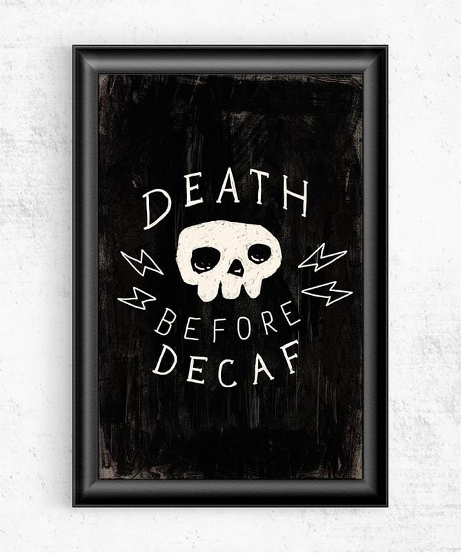 Death Before Decaf Posters by Ronan Lynam - Pixel Empire
