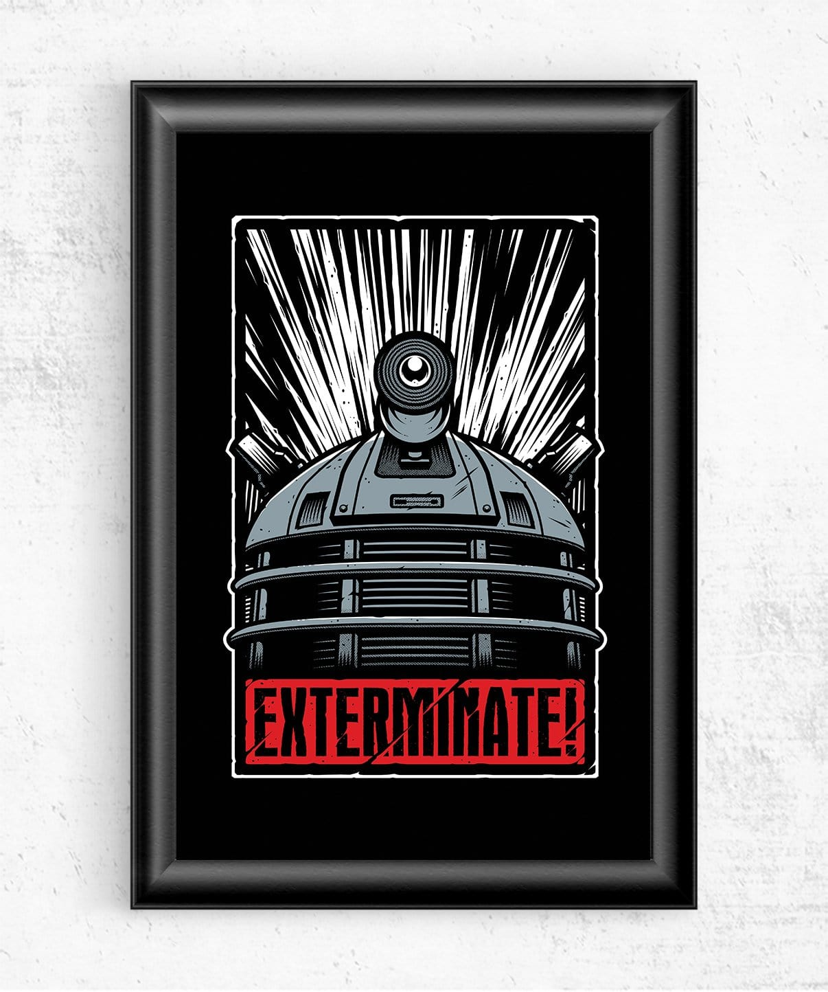 Exterminate! Posters by StudioM6 - Pixel Empire