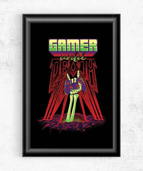 Gamer Until Death Posters by Diego Pedauyé - Pixel Empire