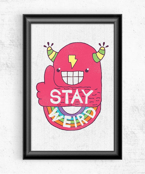 Stay Weird Posters by Perry Beane - Pixel Empire