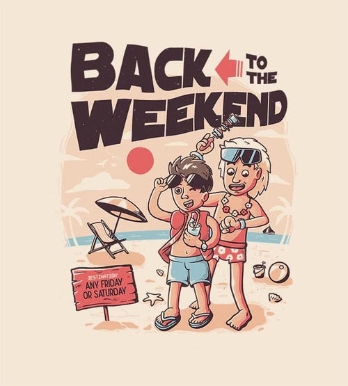 Back To The Weekend T-Shirts by Eduardo Ely - Pixel Empire