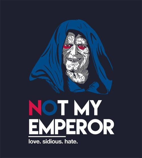 Not My Emperor Hoodies by Legendary Phoenix - Pixel Empire