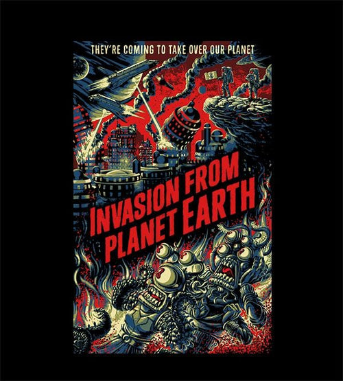 Invasion From Planet Earth T-Shirts by Javi Ramos - Pixel Empire