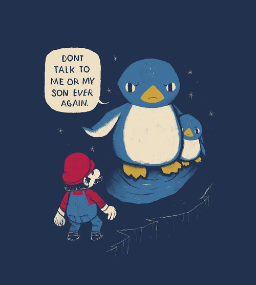 Don't Talk to Me or My Son T-Shirts by Louis Roskosch - Pixel Empire