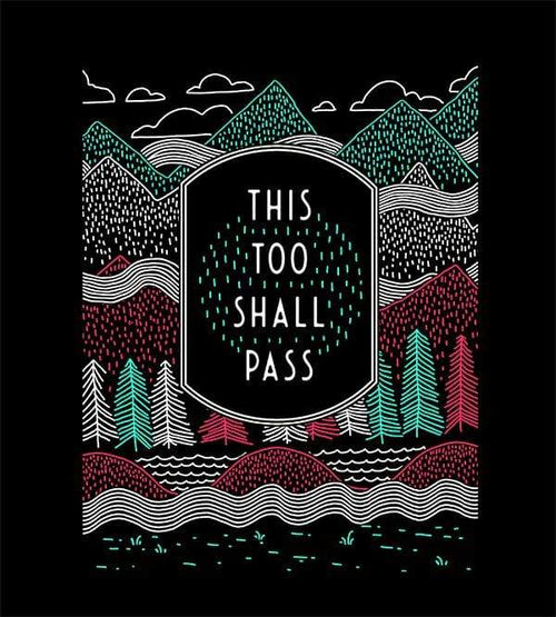 This Too Shall Pass Hoodies by Ronan Lynam - Pixel Empire