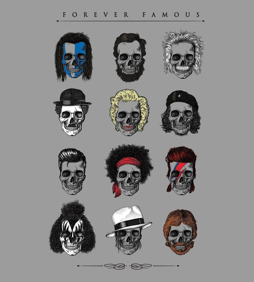 Forever Famous T-Shirts by Grant Shepley - Pixel Empire