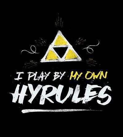 I Play By My Own Hyrules T-Shirts by Barrett Biggers - Pixel Empire