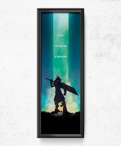 LIMITED Final Fantasy VII - I Will Never Be a Memory Posters- The Pixel Empire