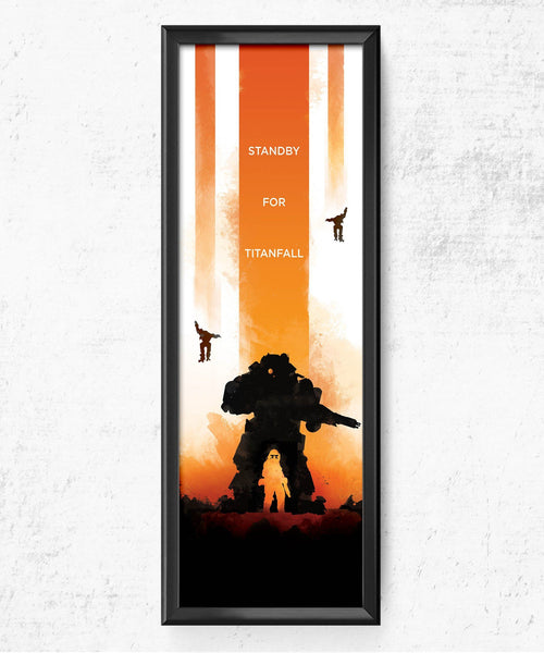 Standby For Titanfall Posters by The Pixel Empire - Pixel Empire