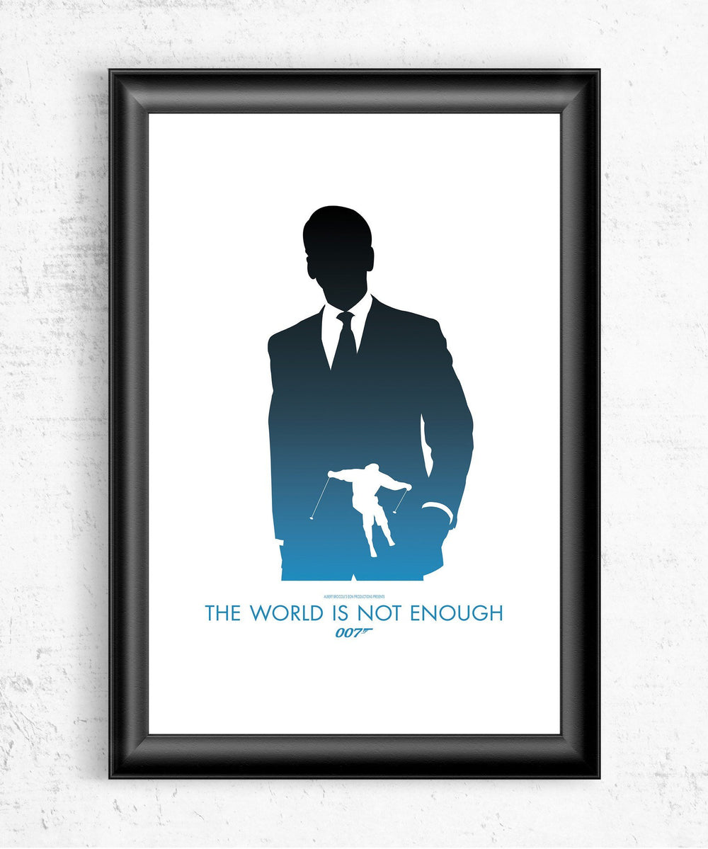The World Is Not Enough Posters by Dylan West - Pixel Empire