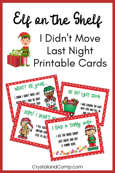 Elf Didn't Move Printable Cards