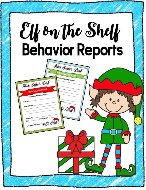 Elf on the Shelf Behavior Report