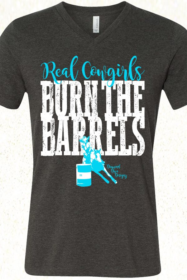 Real Cowgirls Burn The Barrels