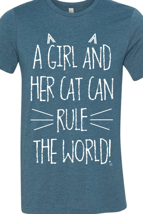 A Girl And Her Cat Can Rule The World