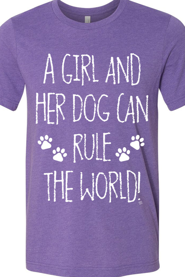 A Girl And Her Dog Can Rule The World