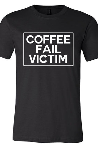 Coffee Fail Victim