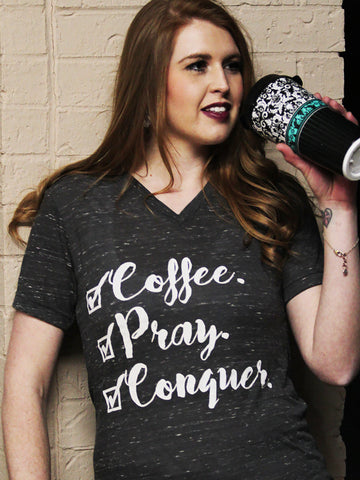 Coffee Pray Conquer