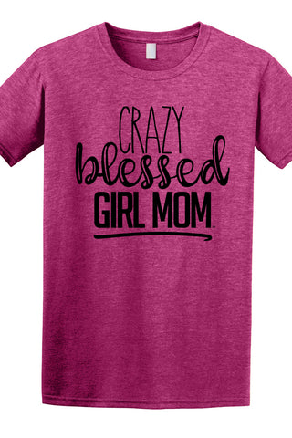 Crazy Blessed Girl Mom Tee