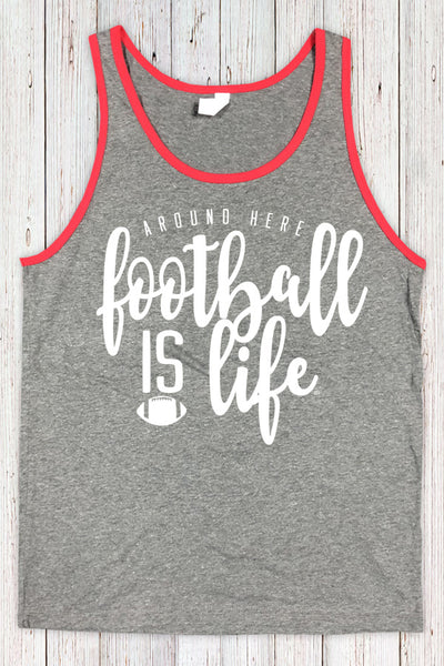 Around Here Football Is Life Tank Red Trim