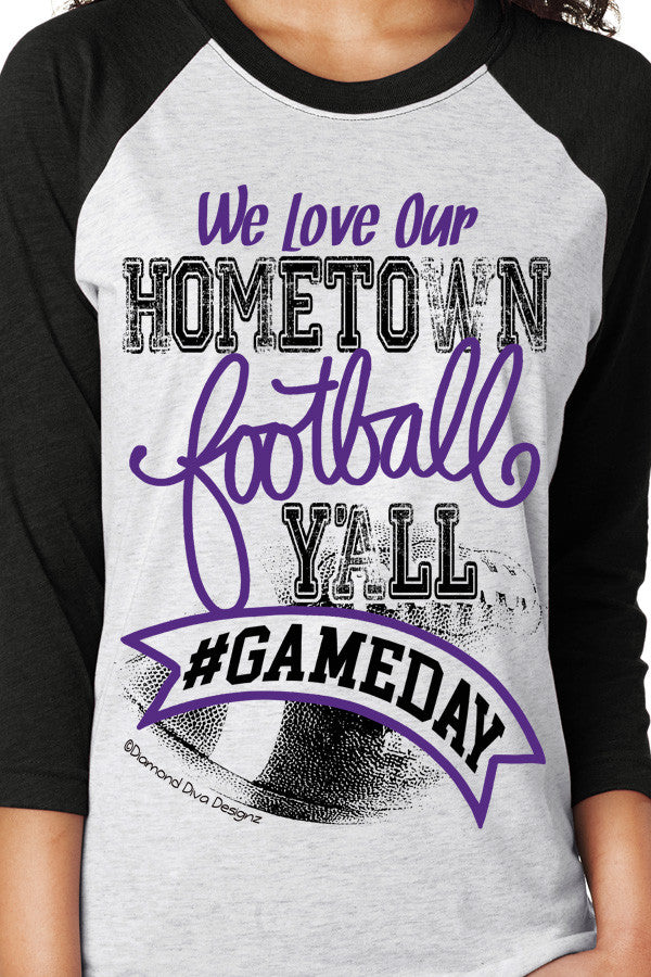 We Love Our Hometown Football Y'all PURPLE