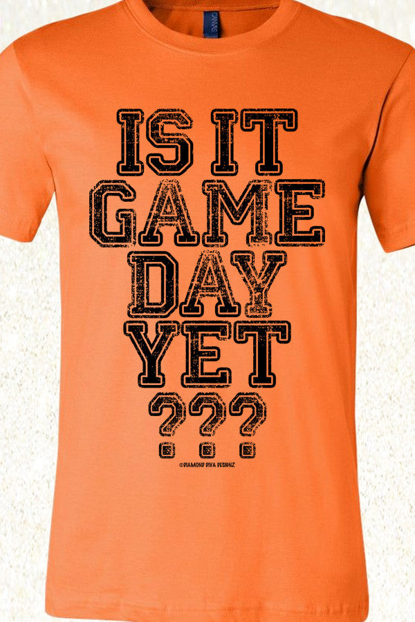 Is It Game Day Yet? Orange with black