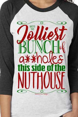Jolliest Bunch of A**holes Raglan