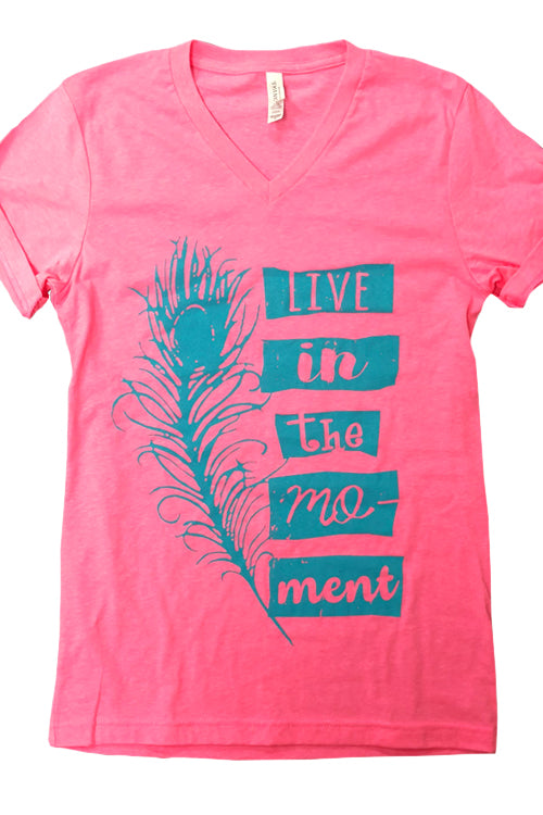 Live In The Moment V Neck Tee