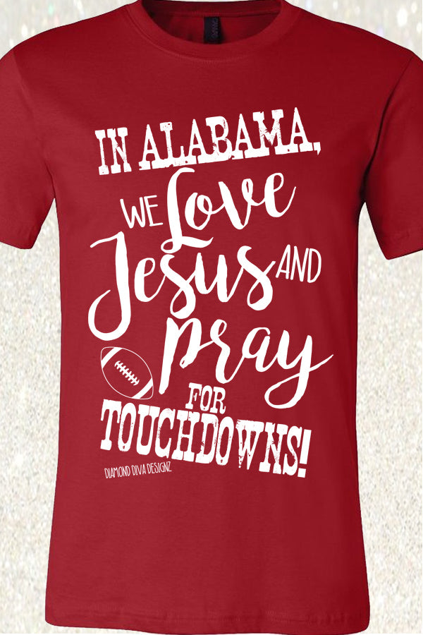 In Alabama, We Love Jesus and Pray for Touchdowns - Red