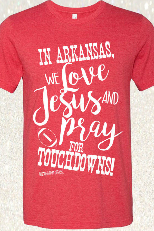 In Arkansas, We Love Jesus and Pray for Touchdowns - Heather Red
