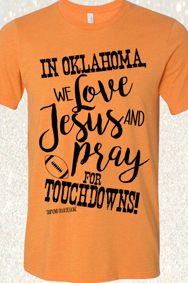 In Oklahoma, We Love Jesus and Pray for Touchdowns - Heather Orange