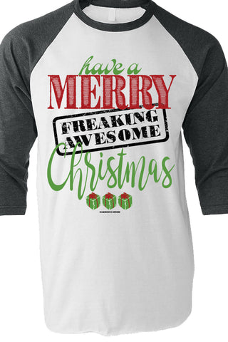 Have A Merry Freaking Awesome Christmas
