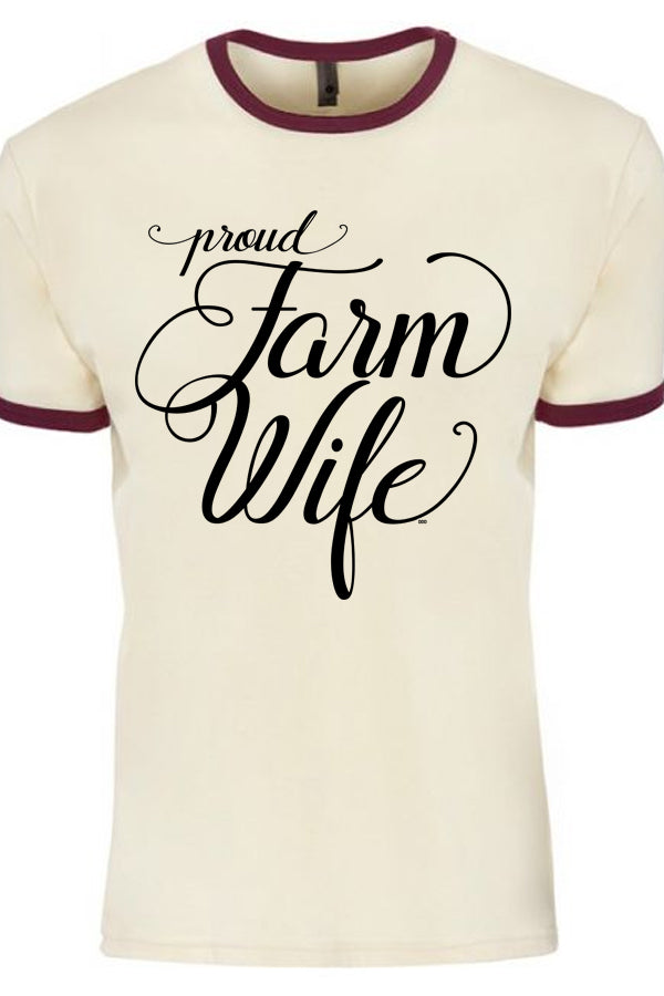 Proud Farm Wife Ringer Tee