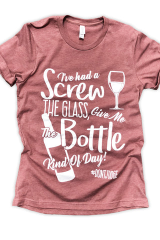 Screw the Glass Wine Tee Mauve