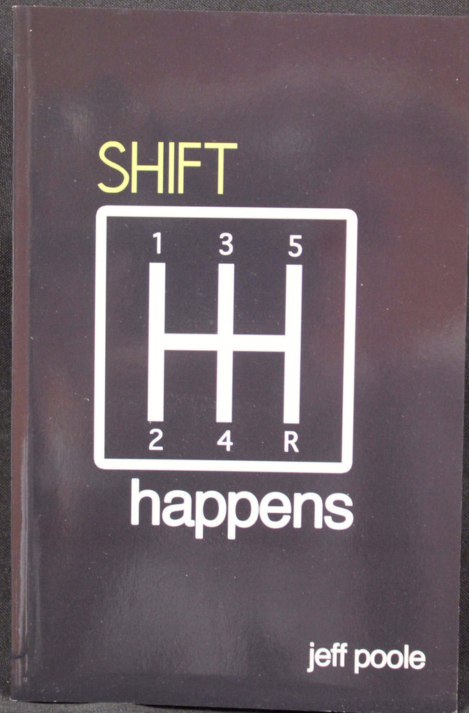 Shift Happens/ Bishop Jeff Poole