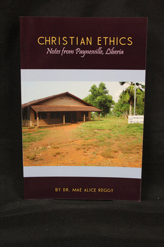 Christian Ethics/ Dr Mae Alice Reggy