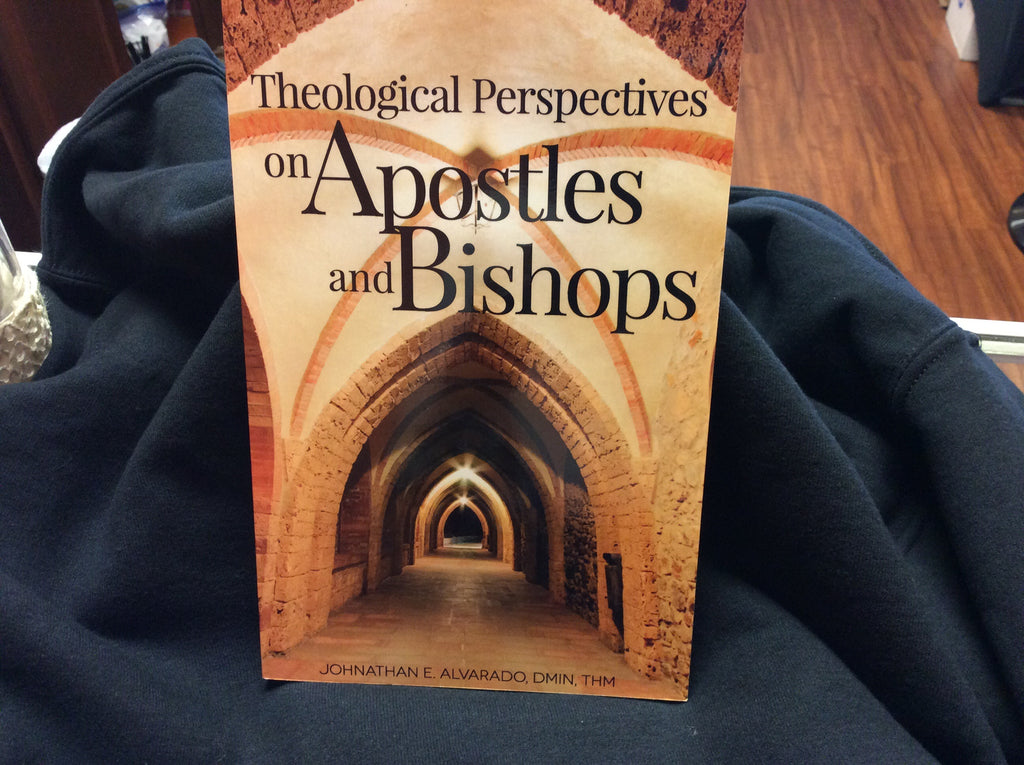 Theological Perspectives on Apostles and Bishops