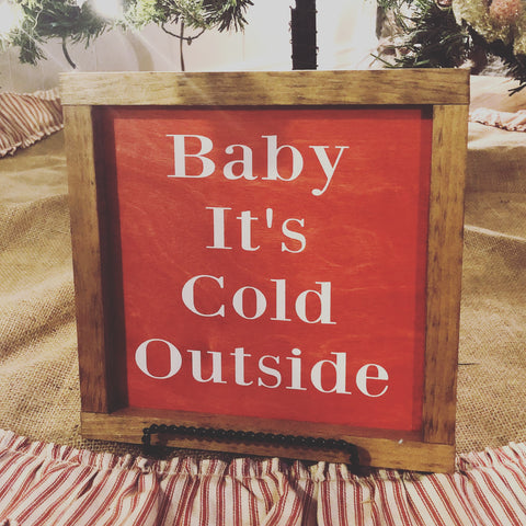 Baby Its Cold Outside - Red