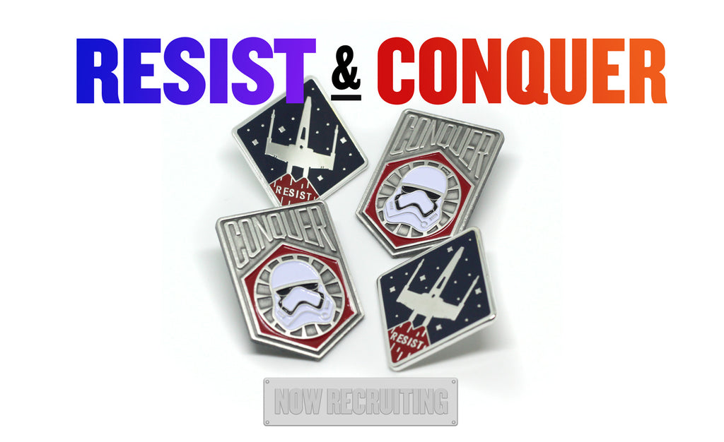Resist and Conquer Star Wars pin