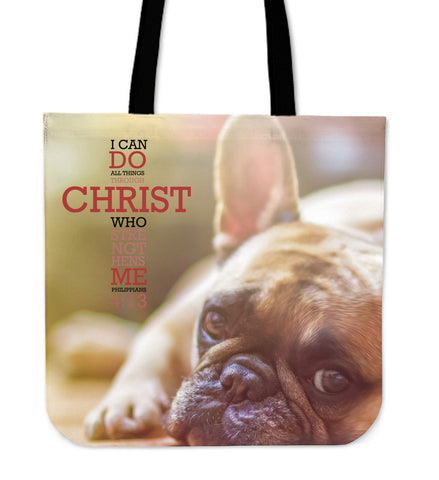 Philippians 4:13 French Bulldog Tote Bag