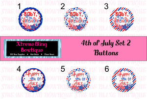 4th of July Set 2 Button Flat Back, Pin Back, Magnet or Bottle Cap